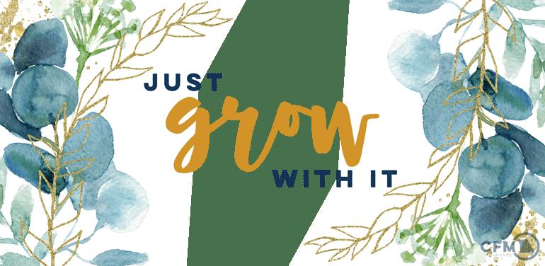 7409_NEW2_Just Grow_Header-01