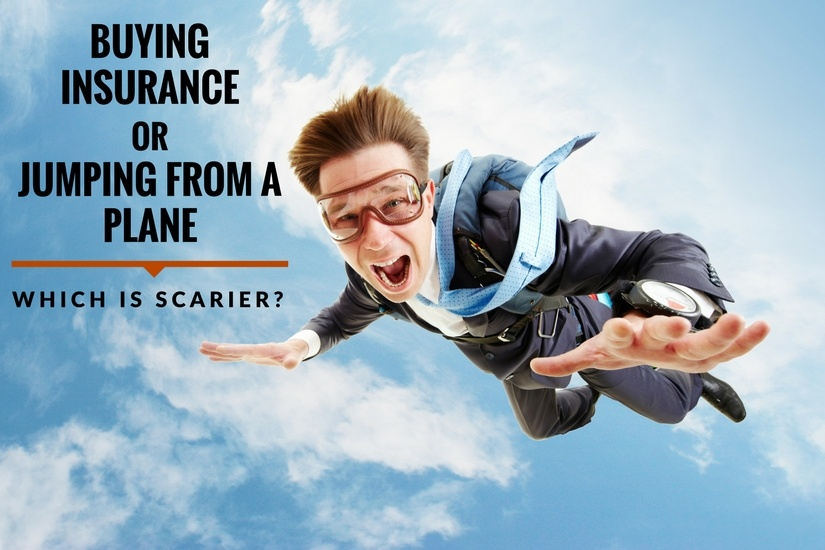 Buying InsuranceorJumping from a plane.jpg